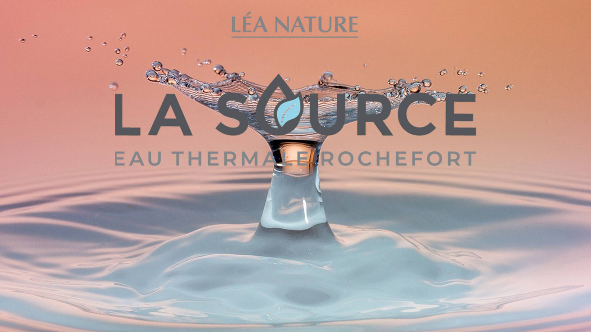 La Source Eau Thermale Rochefort®