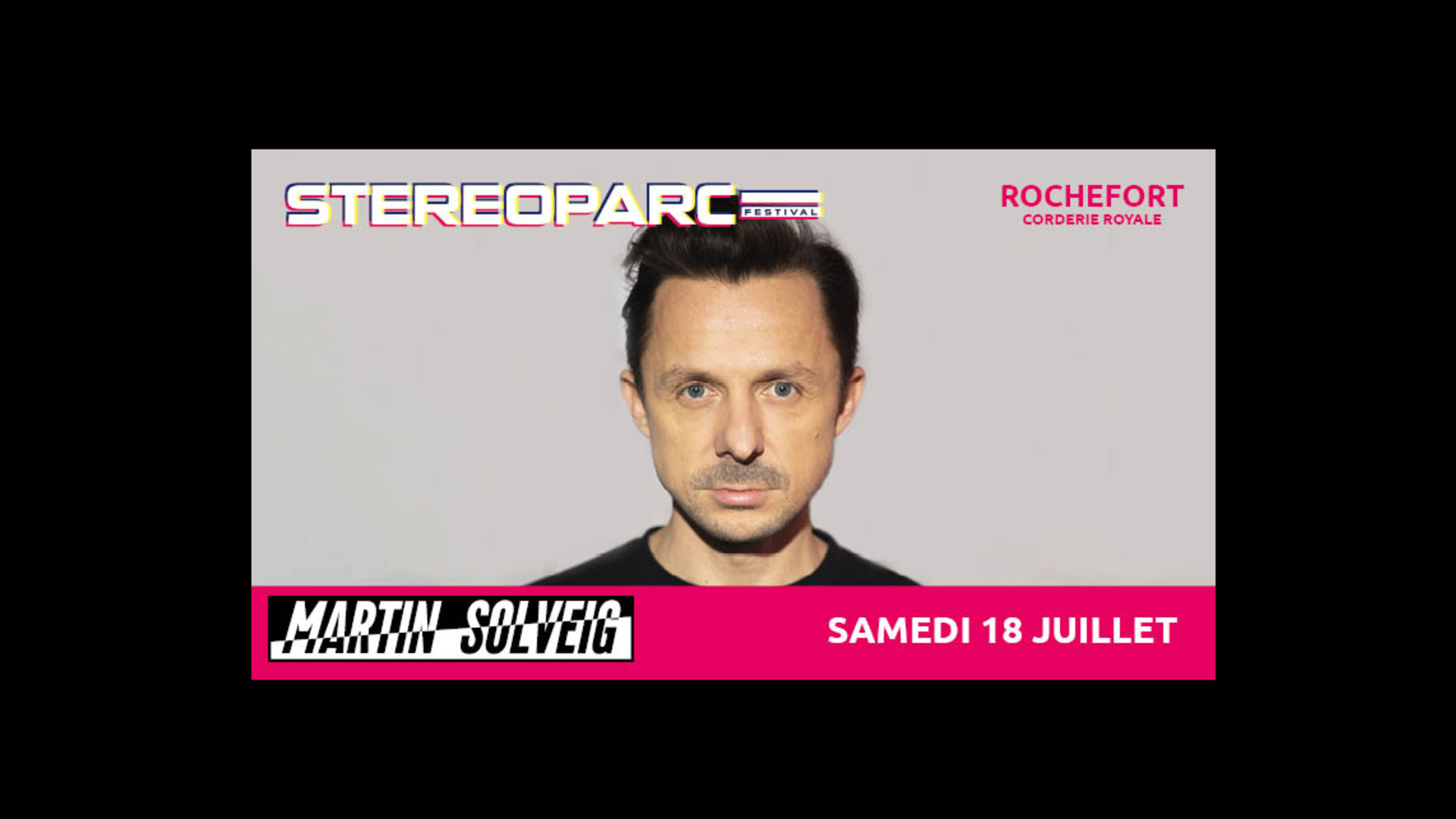 Martin Solveig DJ international à Rochefort le samedi 18 juillet 2020