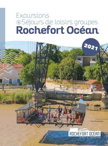 Brochure excursion Groupes 2021 à Rochefort Océan