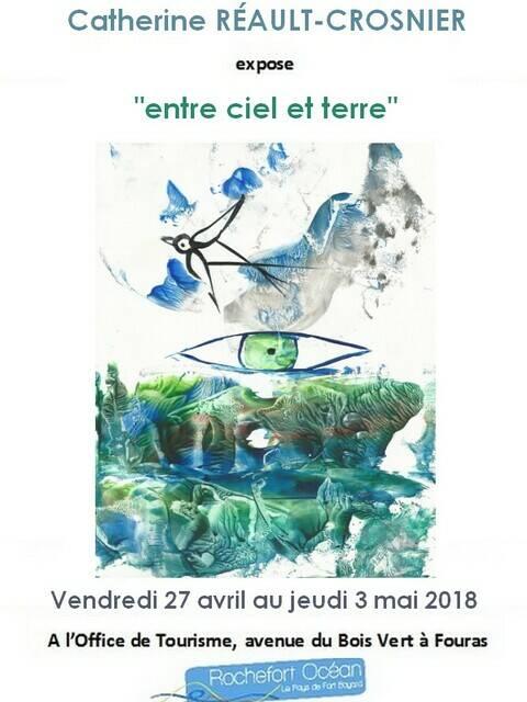 Exposition peintures Catherine Réault Crosnier à l'Office de Tourisme Rochefort Océan à Fouras