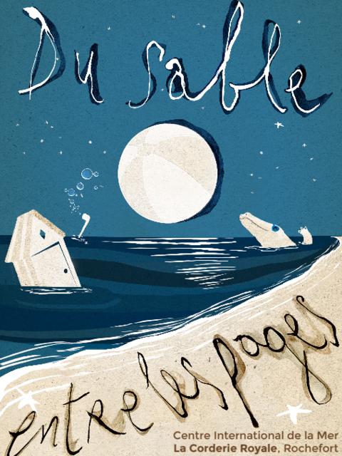 """Affiche de l'exposition """"Du sable entre les pages"""" à la Corderie Royale de Rochefort"""