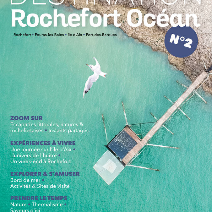 Destination Rochefort Océan 2021, le Magazine