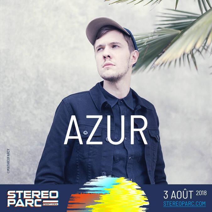 Azur au festival Stereoparc, le 3 Août 2018