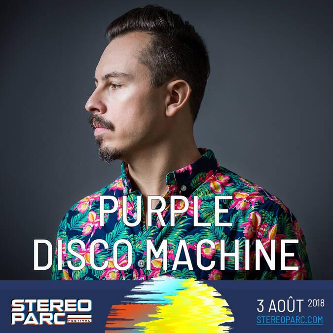 Purple Disco Machine vient à Rochefort 4 Août 2018