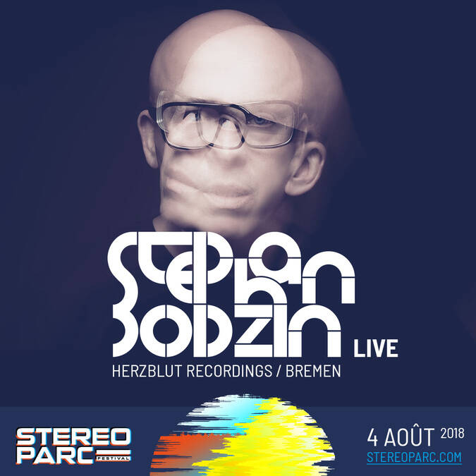 Stephan Bodzin Live vient le 4 Août 2018