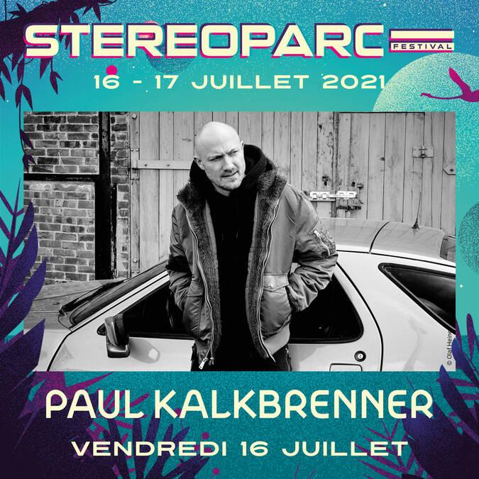 Paul Kalkbrenner à Rochefort le vendredi 16 juillet 2021