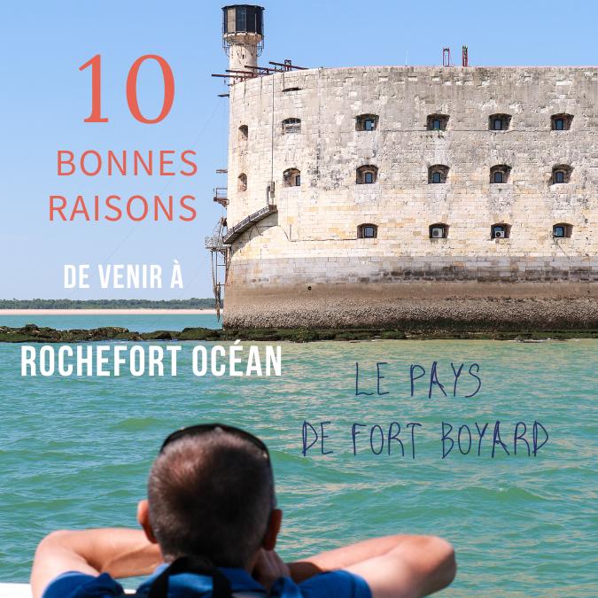 """Les bonnes raisons de venir à """"Rochefort Océan"""""""